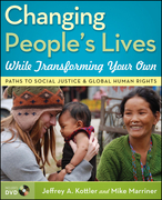 Changing People's Lives While Transforming Your Own: Paths to Social Justice and Global Human Rights