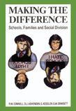 Making the Difference: Schools, Families and Social Division