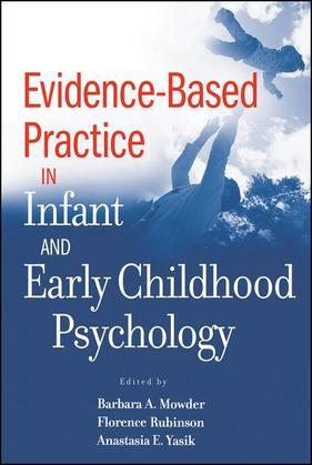 Evidence-Based Practice in Infant and Early Childhood Psychology