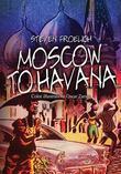 Moscow to Havana
