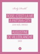 Rose, c'est la vie à Pattaya City