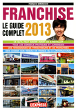 Franchise le guide complet 2013