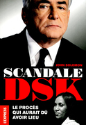 Scandale DSK - Le procs qui aurait d avoir lieu 
