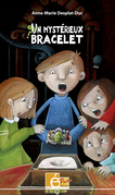 Un mystérieux bracelet