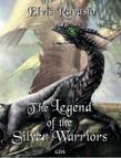 The legend of the silver warriors