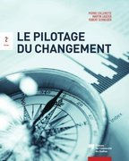 Le pilotage du changement, 2e dition