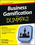 Kris Duggan - Business Gamification For Dummies