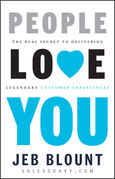 People Love You: The Real Secret to Delivering Legendary Customer Experiences