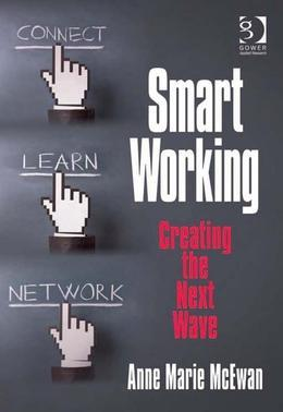 Smart Working: Creating the Next Wave