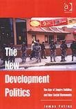 The New Development Politics: The Age of Empire Building and New Social Movements