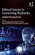 Ethical Issues in Governing Biobanks: Global Perspectives