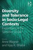 Diversity and Tolerance in Socio-Legal Contexts: Explorations in the Semiotics of Law