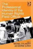 The Professional Identity of the Human Rights Field Officer