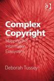 Complex Copyright: Mapping the Information Ecosystem