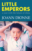 Little Emperors: A Year with the Future of China