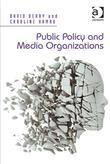 Public Policy and Media Organizations