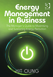 Energy Management in Business: The Manager's Guide to Maximising and Sustaining Energy Reduction