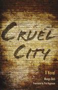 Cruel City: A Novel