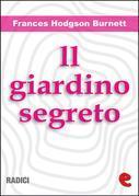 ll Giardino Segreto (The Secret Garden)