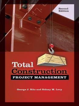 Total Construction Project Management 2/E