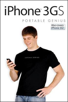 iPhone 3GS Portable Genius: Also covers iPhone 3G
