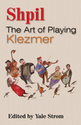 Shpil: The Art of Playing Klezmer