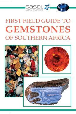 First Field Guide to Gemstones of Southern Africa