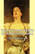 , Una Troubridge - The Life and Death of Radclyffe Hall