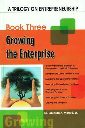 A Trilogy On Entrepreneurship: Growing the Enterprise