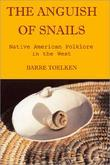 Anguish of Snails: Native American Folklore in the West