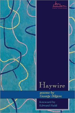 Haywire: Poems