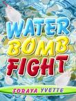 Water Bomb Fight