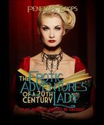 The Erotic Adventures of a 20th Century Lady