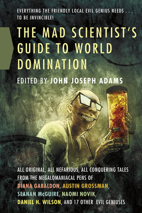 The Mad Scientist's Guide to World Domination