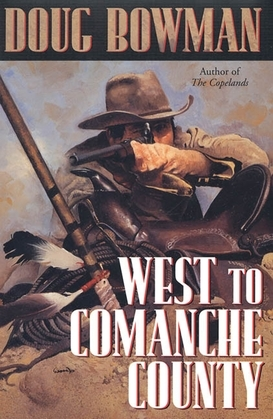 West To Comanche County