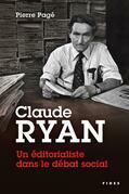 Claude Ryan — Un éditorialiste dans le débat social