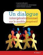 Un dialogue ?intergénérationnel ?sur le modèle coopératif