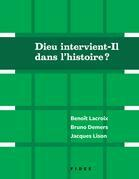 Dieu intervient-Il dans l'histoire?