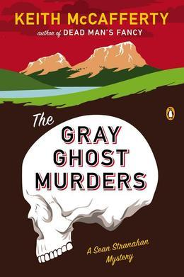The Gray Ghost Murders: A Novel