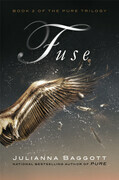Julianna Baggott - Fuse