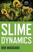 Slime Dynamics