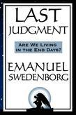 Last Judgment: Are We Living in the End of Days?