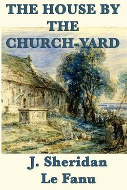The House by the Church-Yard