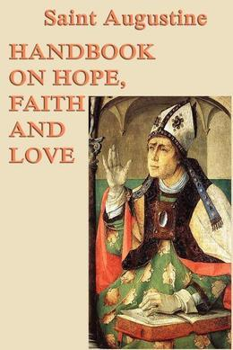 Handbook on Hope, Faith and Love