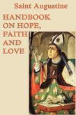 Handbook on Hope, Faith and Love