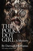 The Polka Dot Girl