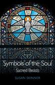 Symbols of the Soul: Sacred Beasts
