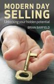 Modern Day Selling: Unlocking your hidden potential