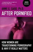 Anne G. Sabo - After Pornified: How Women Are Transforming Pornography & Why It Really Matters