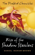 Rise of the Shadow Stealers: The Firebird Chronicles